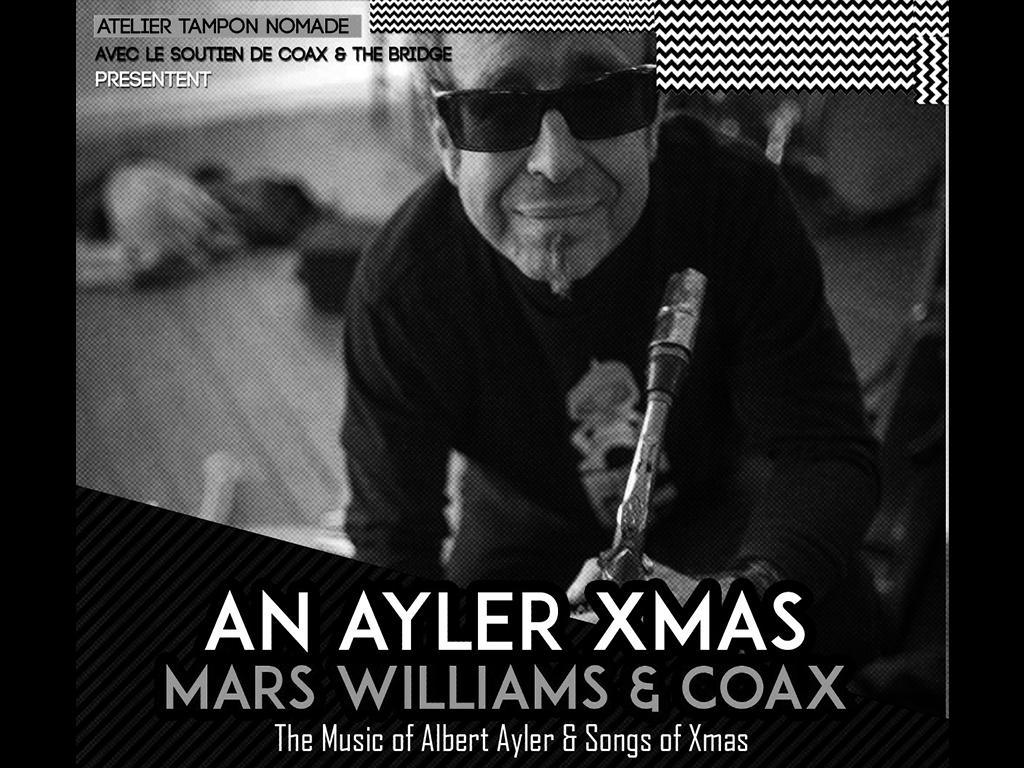 12/4/17 – Ayler Xmas + Coax